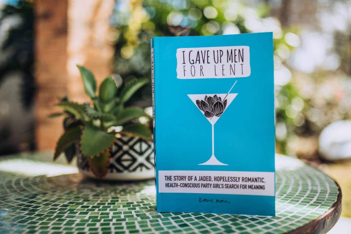 Kacie Main's book, I Gave Up Men for Lent, the story of a jaded, hopelessly romantic, health-conscious, party girl's search for meaning.
