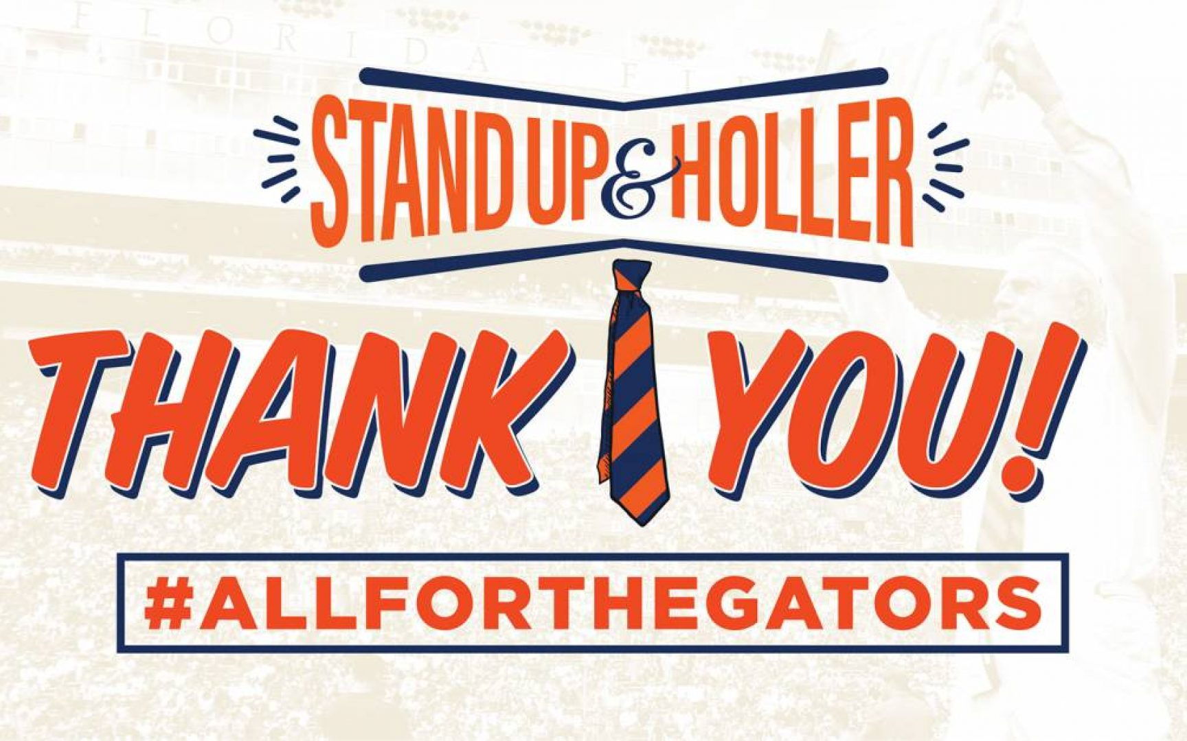 Stand Up and Holler Thank you #All for the Gators