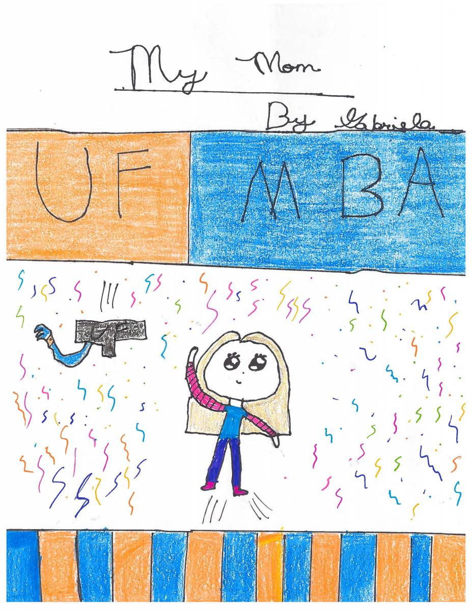 Erika's daughter Gabriela's drawing of her mom receiving her UF MBA.