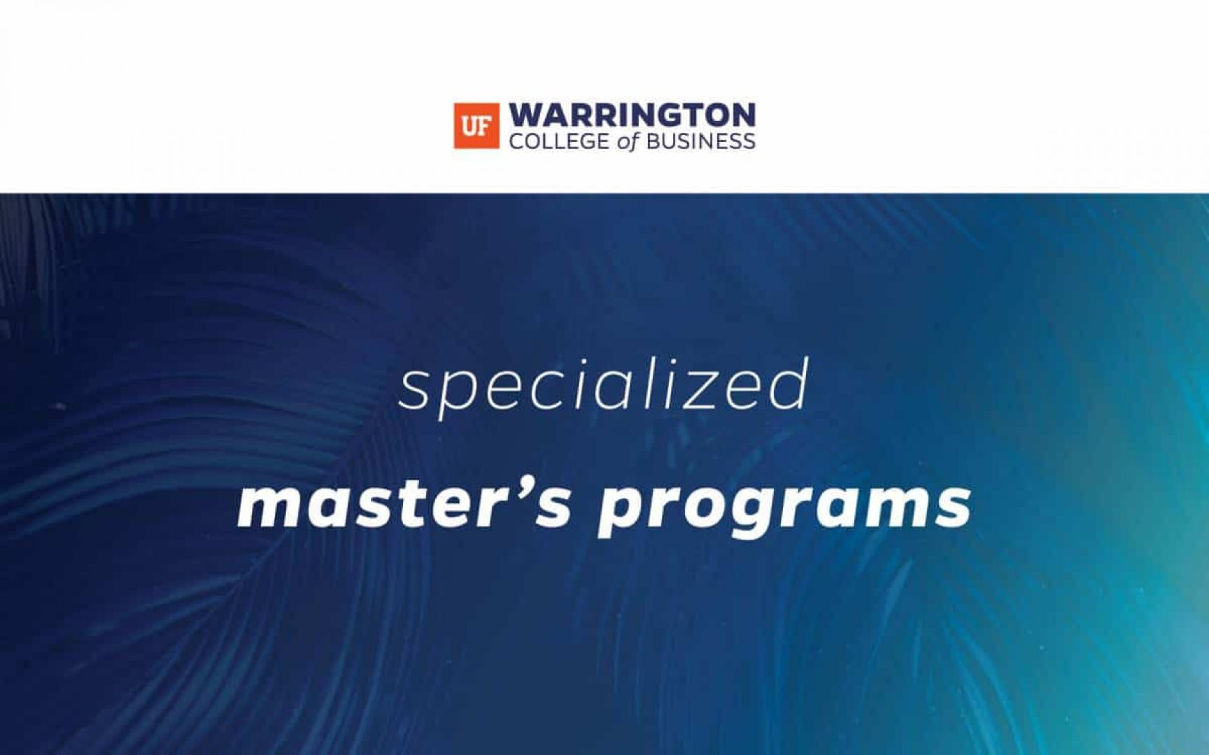 Warrington College of Business Specialized Mater's Programs