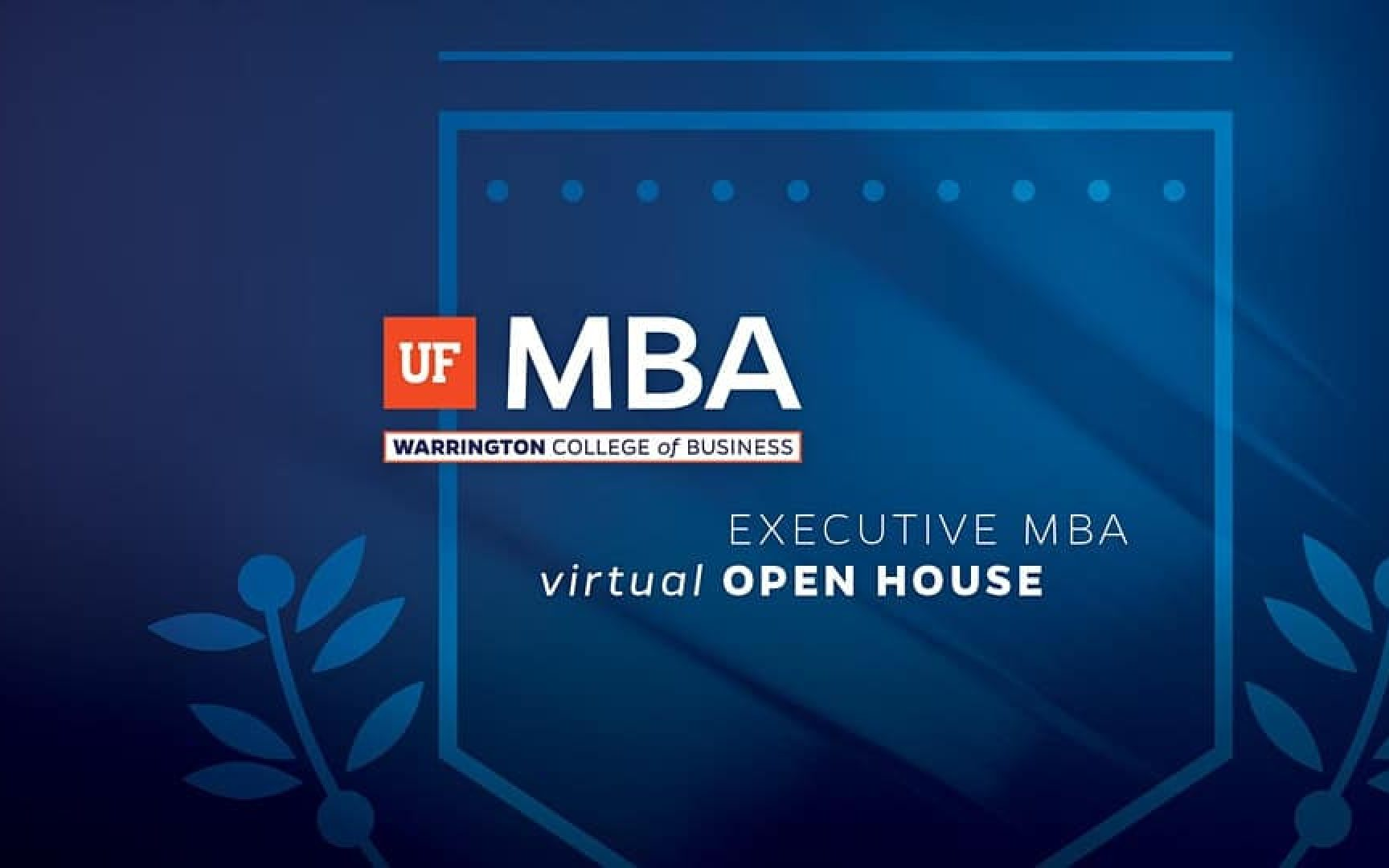 Designed image with the UF MBA logo and the words Executive MBA Virtual Open House