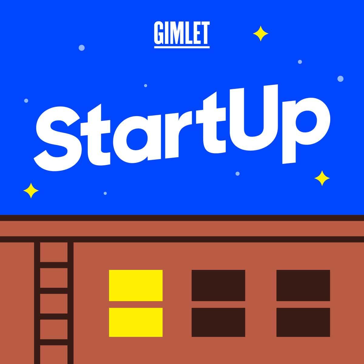 Gimlet Media StartUp podcast