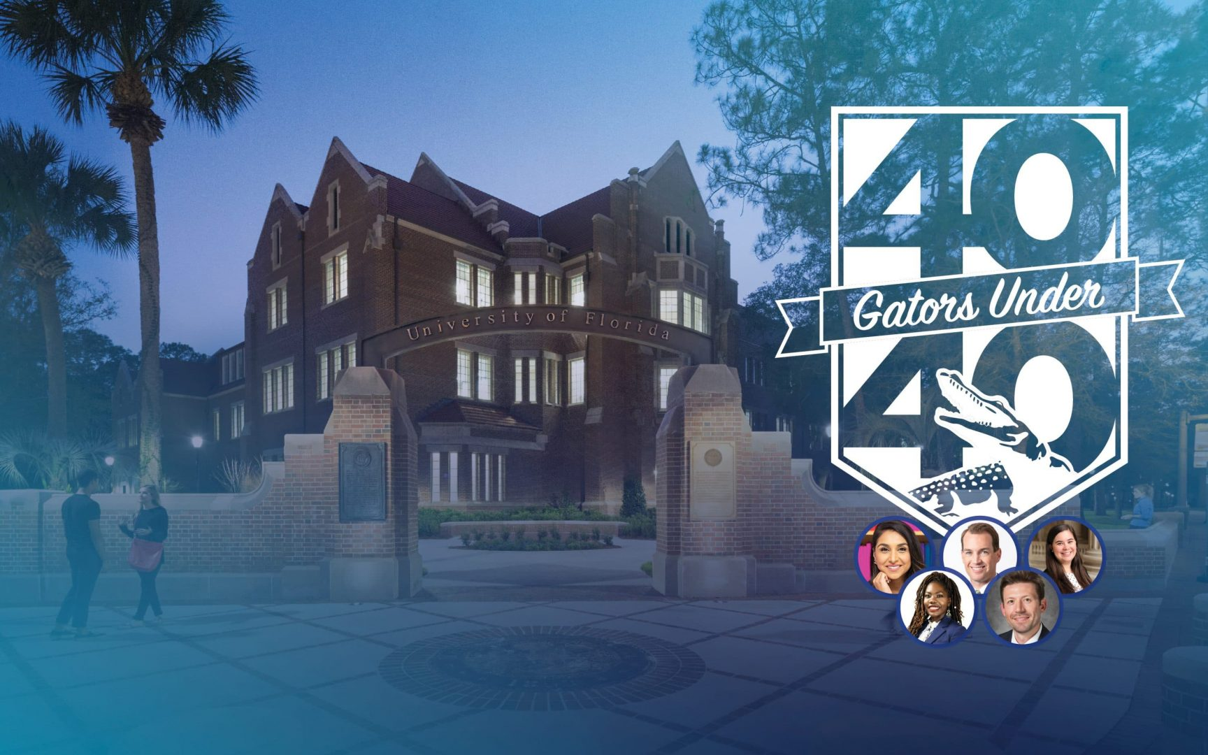 View of Heavener Hall with a 40 Gators Under 40 logo to the right with five small photos of the award recipients.