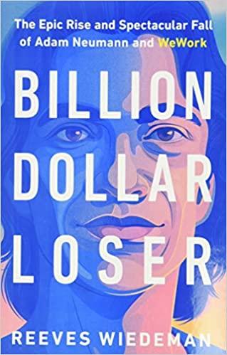 Billion Dollar Loser by Reeves Wiedeman book cover