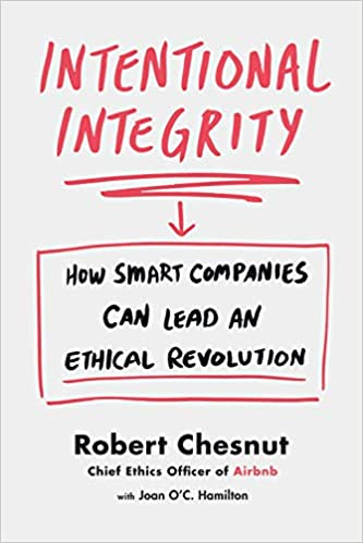 Intentional Integrity by Robert Chestnut