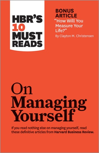 Harvard Business Review On Managing Yourself book cover