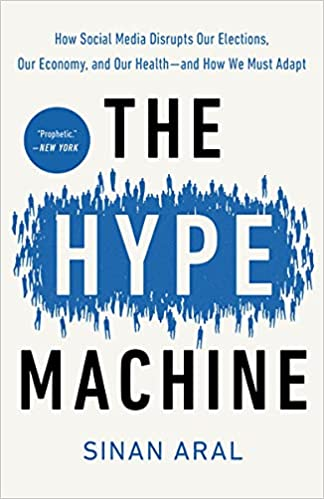 The Hype Machine by Sinan Aral book cover