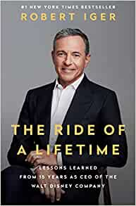 The Ride of a Lifetime by Robert Iger book cover