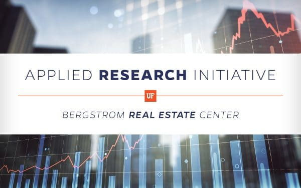 Cityscape background with a graph overlay and text that reads Applied Research Initiative Bergstrom Real Estate Center and the UF square logo.